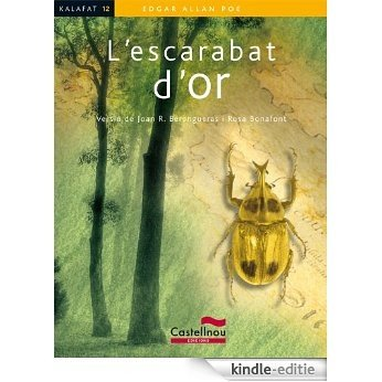 L'escarabat d'or (Kalafat) [Kindle-editie]
