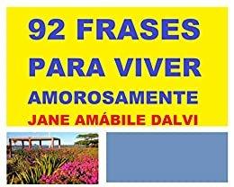 92 FRASES PARA VIVER AMOROSAMENTE