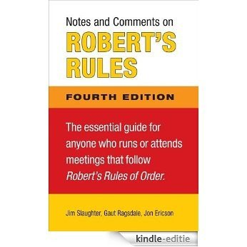 Notes and Comments on Robert's Rules, Fourth Edition [Kindle-editie]