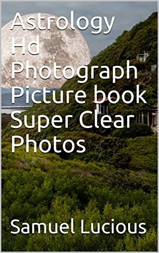 Astrology Hd Photograph Picture book Super Clear Photos (English Edition)