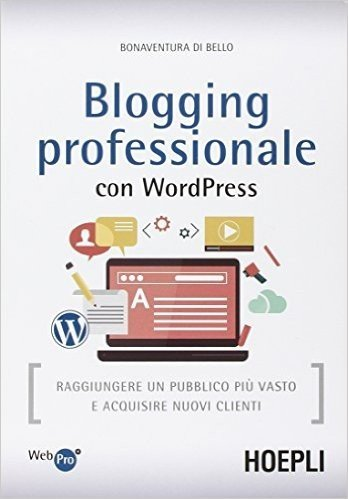 Blogging professionale con WordPress