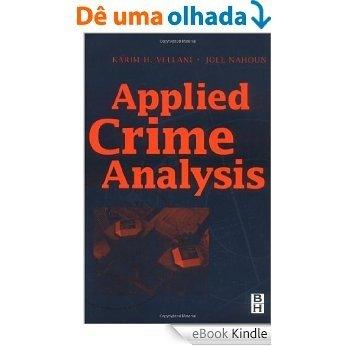 Applied Crime Analysis [eBook Kindle]