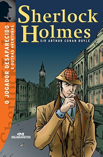 O Jogador Desaparecido e Outras Aventuras (Sherlock Holmes)