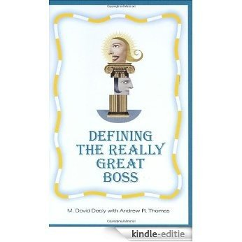 Defining the Really Great Boss [Kindle-editie]