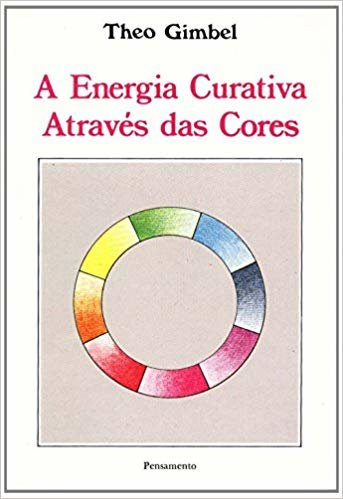 Energia Curativa Atraves Das Cores