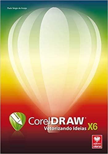 CorelDRAW X6. Vetorizando Ideias