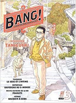 Bang!: Bang 3/Taniguchi/Ete 2003 (RECITS ADO-ADULTES)
