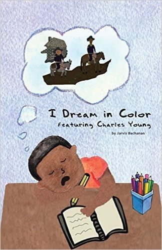 I Dream in Color Featuring Charles Young