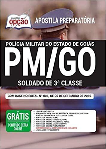 Apostila PM GO 2021 - Soldado de 3ª Classe