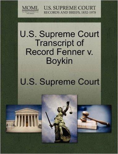 U.S. Supreme Court Transcript of Record Fenner V. Boykin