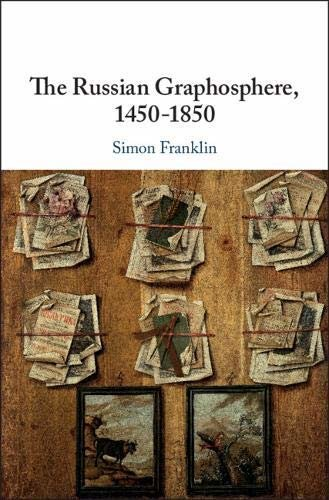 The Russian Graphosphere, 1450-1850 (English Edition)