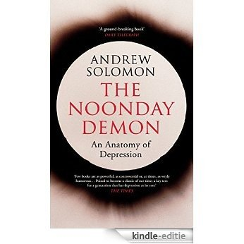 The Noonday Demon [Kindle-editie]