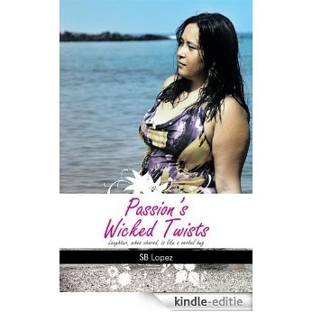 Passion's Wicked Twists (English Edition) [Kindle-editie]