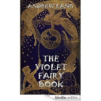 The Violet Fairy Book: Illustrated & Annotated Edition (English Edition) [Kindle-editie]