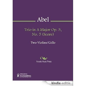 Trio in A Major Op. 3, No. 5 (Score) [Kindle-editie]