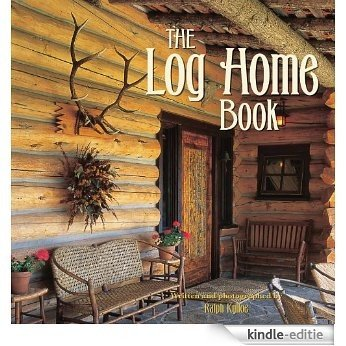 The Log Home Book [Kindle-editie]
