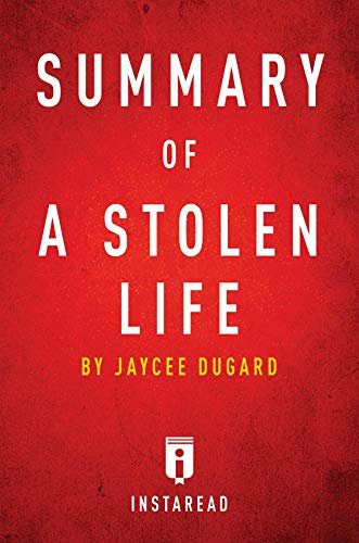 Summary of A Stolen Life: by Jaycee Dugard | Includes Analysis (English Edition)