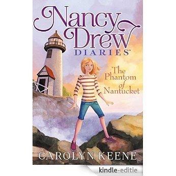 The Phantom of Nantucket (Nancy Drew Diaries Book 7) (English Edition) [Kindle-editie]