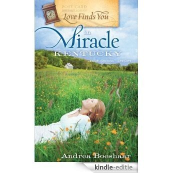 Love Finds You in Miracle, Kentucky [Kindle-editie]
