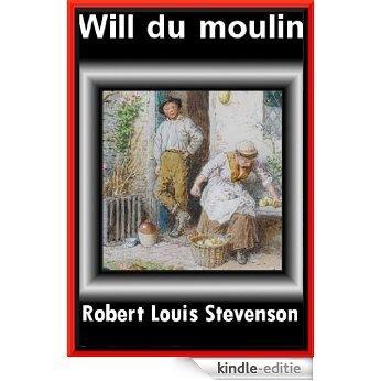 WILL DU MOULIN SUIVI DE JANET LA REVENANTE (French Edition) [Kindle-editie]