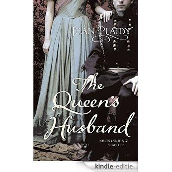 The Queen's Husband: (Queen Victoria) [Kindle-editie]