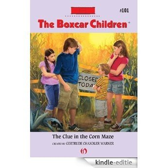 The Clue in the Corn Maze (The Boxcar Children Mysteries) [Kindle-editie]