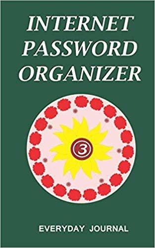 Internet Password Organizer 3: Internet Password Organizer, Portable Password Organizer Internet Password Book, Password Journal, and Password Keeper ... Password (Internet Password Organizer Books)
