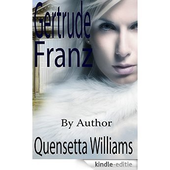 Love Story: Gertrude Franz (The Suffering) A Ghost Story Romantic Suspense Novel (English Edition) [Kindle-editie]