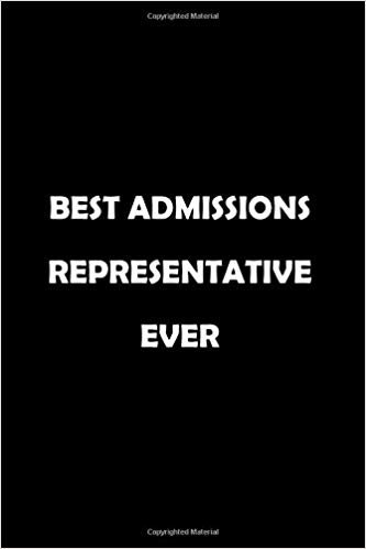 Best Admissions Representative  Ever: Soft Cover Lined 100 Page Writing Notebook Diary 6*9