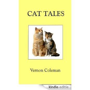 Cat Tales (Vernon Coleman cat books Book 1) (English Edition) [Kindle-editie]