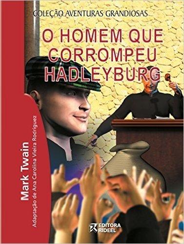 O Homem que Corrompeu Hadleyburg