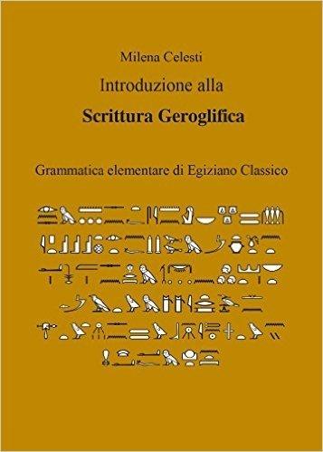 Introduzione alla scrittura geroglifica