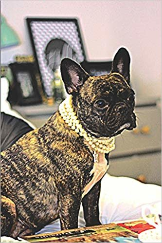 Posh French Bulldog with Pearls: Journal Notebook With Blank Lined Pages With Posh French Bulldog With Pearls for Dog Lovers