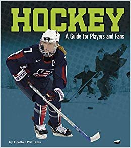 Hockey: A Guide for Players and Fans (Sports Zone)