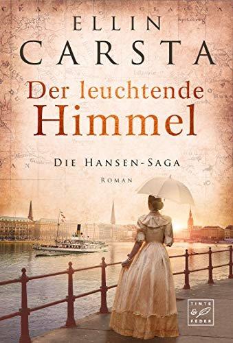 Der leuchtende Himmel (Die Hansen-Saga 7) (German Edition)