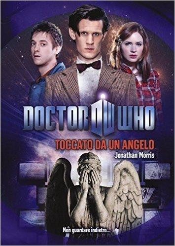Toccato da un angelo. Doctor Who