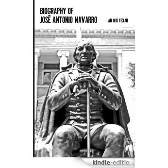 Biography of Jose Antonio Navarro (English Edition) [Kindle-editie]