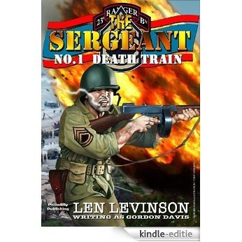 Death Train (The Sergeant Book 1) (English Edition) [Kindle-editie]