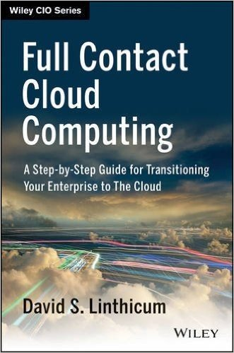 Full Contact Cloud Computing: A Step-by-Step Guide For Transitioning Your Enterprise to The Cloud