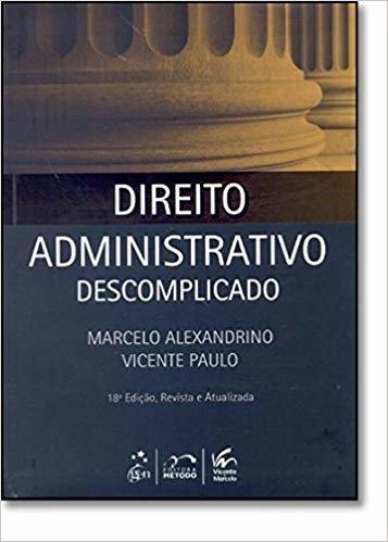 Direito Administrativo Descomplicado (+ Caderno De Questões)