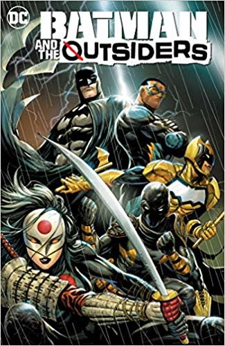 Batman and the the Outsiders Vol. 1