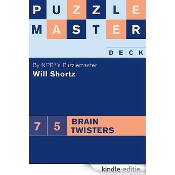 Puzzlemaster Deck: 75 Brain Twisters [Kindle-editie]