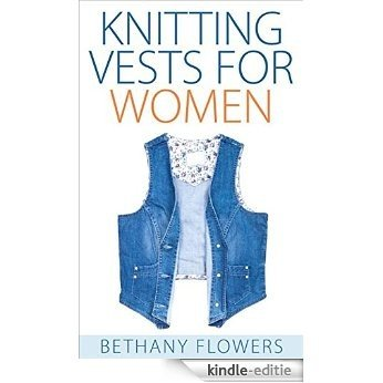 Knitting Vests for Women (English Edition) [Kindle-editie]