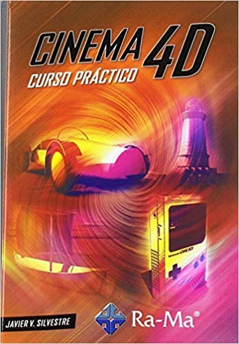 Cinema 4D. Curso Práctico
