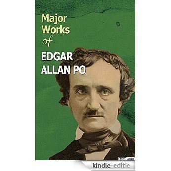 Major Works of Edgar Allan Poe (English Edition) [Kindle-editie]