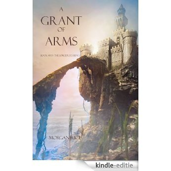 A Grant of Arms (Book #8 in the Sorcerer's Ring) (English Edition) [Kindle-editie]