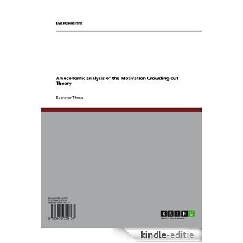 An economic analysis of the Motivation Crowding-out Theory [Kindle-editie]