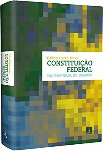 Constituição Federal Esquematizada em Quadros