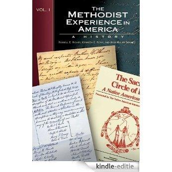 The Methodist Experience in America Volume 1 [Kindle-editie]