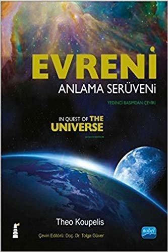 Evreni Anlama Serüveni: In Quest of the Universe
